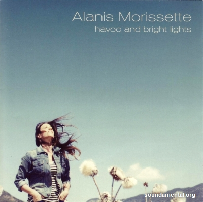 Alanis Morissette - Havoc and bright lights / Copyright Alanis Morissette