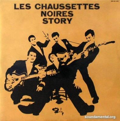 Les Chaussettes Noires - Chaussettes Noires story (Vol. 01 et 02) / Copyright Les Chaussettes Noires