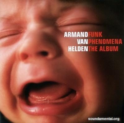 Armand Van Helden - Funk phenomena - The album / Copyright Armand Van Helden
