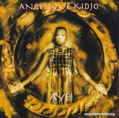 Angélique Kidjo - Ayé / Copyright Angélique Kidjo