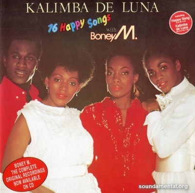 Boney M. - Kalimba de luna - 16 happy songs / Copyright Boney M.