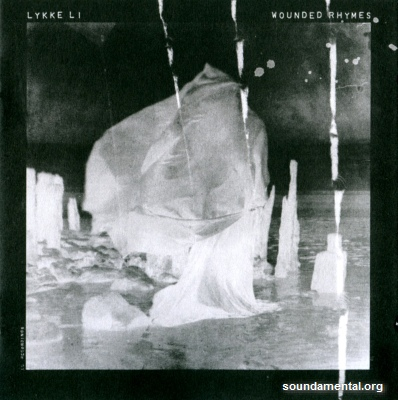 Lykke Li - Wounded rhymes (Special edition) / Copyright Lykke Li