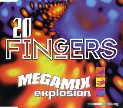 20 Fingers - Megamix explosion / Copyright 20 Fingers
