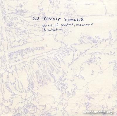 Au Revoir Simone - Verses of comfort, assurance & salvation / Copyright Au Revoir Simone