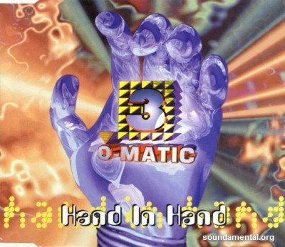 3-O-Matic - Hand in hand / Copyright 3-O-Matic