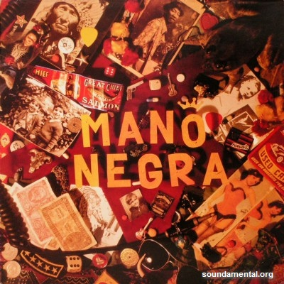 Mano Negra - Patchanka / Copyright Mano Negra