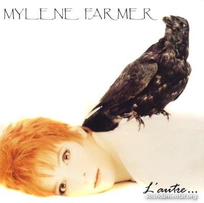 Mylène Farmer - L'autre... / Copyright Mylène Farmer