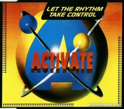 Activate - Let the rhythm take control / Copyright Activate