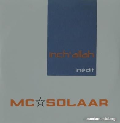 MC Solaar - Inch' Allah / Copyright MC Solaar