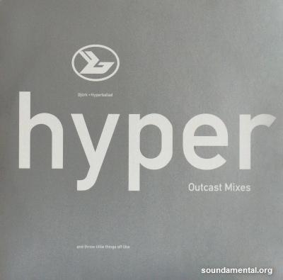 Björk - Hyperballad (Outcast mixes) / Copyright Björk