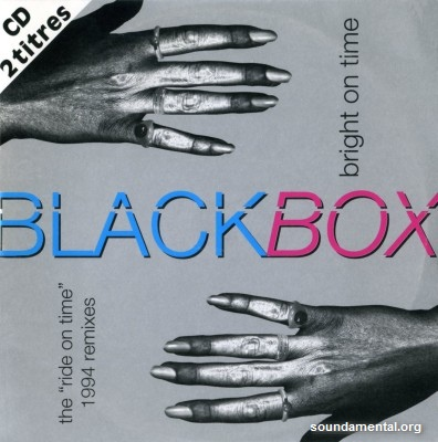 "Black Box - Bright on time (The ""Ride on time"" 1994 remixes) / Copyright Black Box"