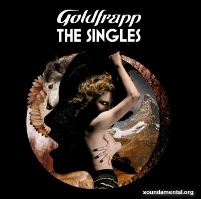 Goldfrapp - The singles / Copyright Goldfrapp