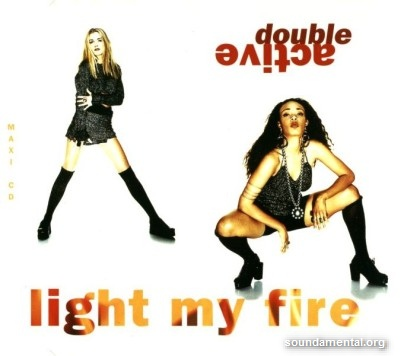 Double Active - Light my fire / Copyright Double Active