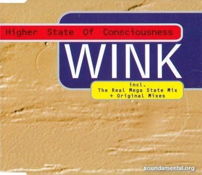 Wink - Higher state of consciousness '96 / Copyright Josh Wink