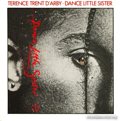 Terence Trent D'Arby - Dance little sister / Copyright Terence Trent D'Arby