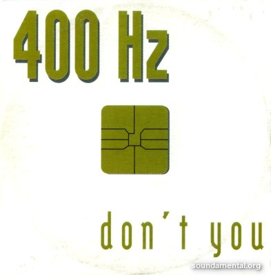 400Hz - Don't you / Copyright 400Hz