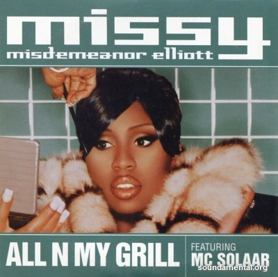 Missy Misdemeanor Elliott - All n my grill / Copyright Missy Elliott