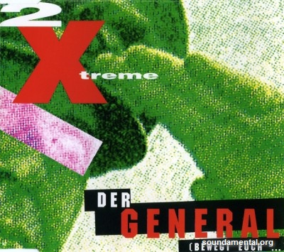 2 X-Treme - Der General / Copyright 2 X-Treme