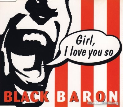 Black Baron - Girl I love you so / Copyright Black Baron