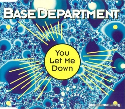 Base Department - You let me down / Copyright Base Department
