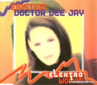 Einstein Doctor Dee Jay - Elektro woman / Copyright Einstein Doctor Deejay