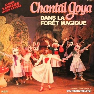 Chantal Goya - Dans la forêt magique / Copyright Chantal Goya