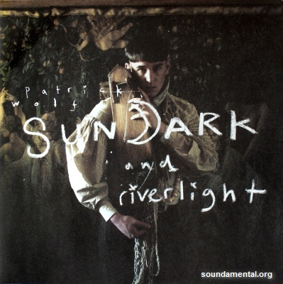 Patrick Wolf - Sundark and riverlight / Copyright Patrick Wolf