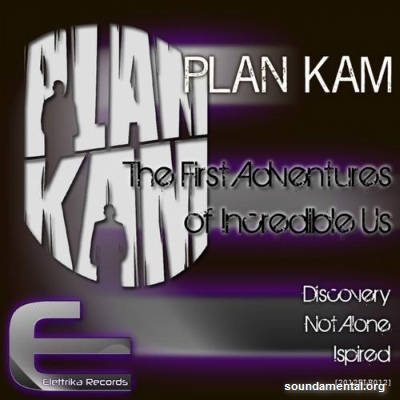 PlanKam - The first adventures of incredible us / Copyright PlanKam