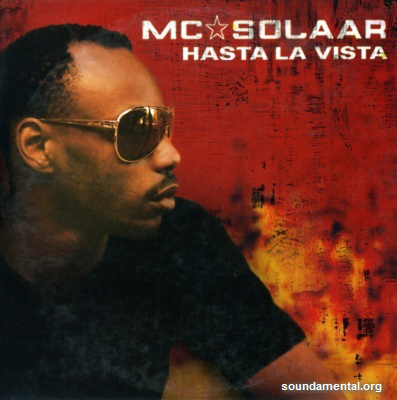 MC Solaar - Hasta la vista / Copyright MC Solaar
