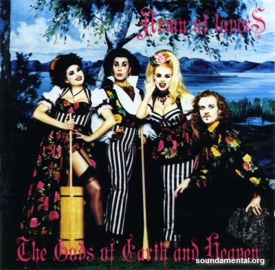 Army Of Lovers - The Gods of Earth and Heaven / Copyright Army Of Lovers