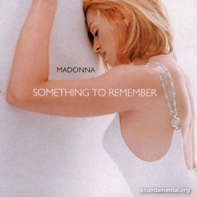 Madonna - Something to remember / Copyright Madonna
