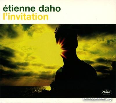 Etienne Daho - L'invitation (Édition limitée) / Copyright Etienne Daho