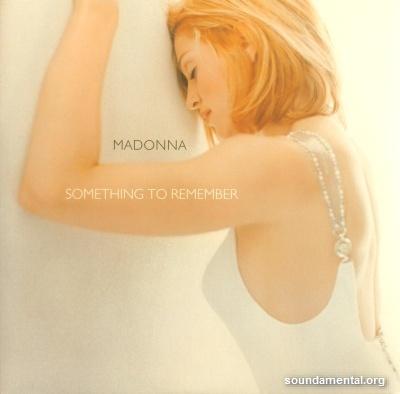 Madonna - Something to remember / Copyright Madonna