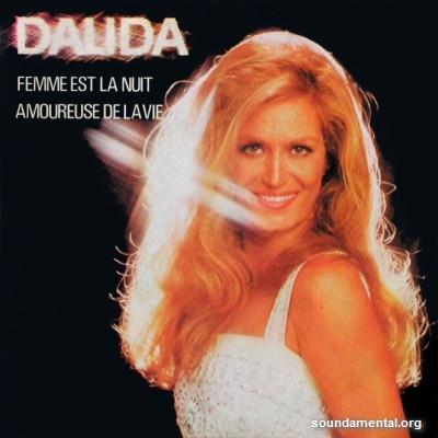 Dalida - Femme est la nuit / Amoureuse de la vie / Copyright Dalida
