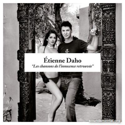 Etienne Daho - Les chansons de l'innocence retrouvée (Edition deluxe) / Copyright Etienne Daho