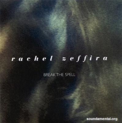 Rachel Zeffira - Break the spell / Copyright Rachel Zeffira