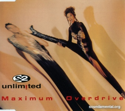 2 Unlimited - Maximum overdrive / Copyright 2 Unlimited