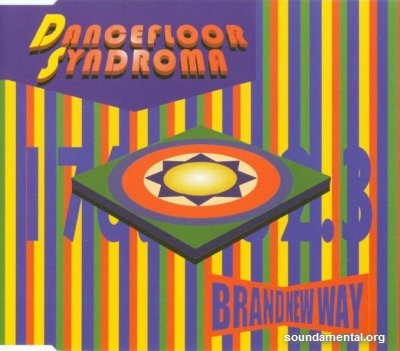 Dancefloor Syndroma - Brand new way / Copyright Dancefloor Syndroma