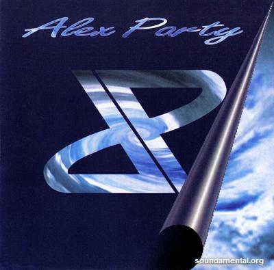 Alex Party - Alex Party / Copyright Alex Party