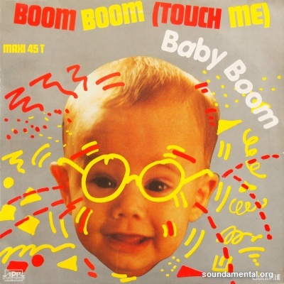Baby Boom - Boom boom (Touch me) / Copyright Baby Boom