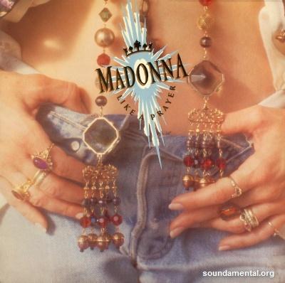 Madonna - Like a prayer / Copyright Madonna