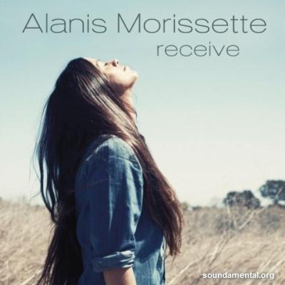 Alanis Morissette - Receive / Copyright Alanis Morissette