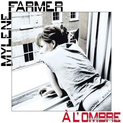 Mylène Farmer - A l'ombre / Copyright Mylène Farmer