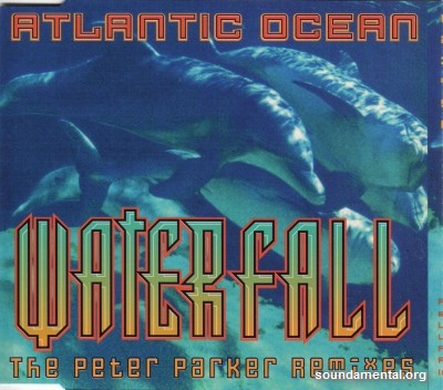 Atlantic Ocean - Waterfall (The Peter Parker remixes) / Copyright Atlantic Ocean