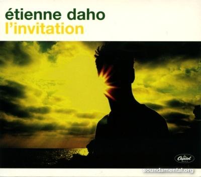 Etienne Daho - L'invitation (Edition limitée Carrefour) / Copyright Etienne Daho