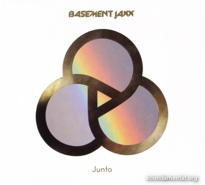 Basement Jaxx - Junto / Copyright Basement Jaxx
