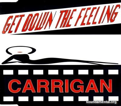 Carrigan - Get down the feeling / Copyright Carrigan