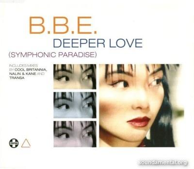 B.B.E. - Deeper love (Symphonic paradise) / Copyright B.B.E.