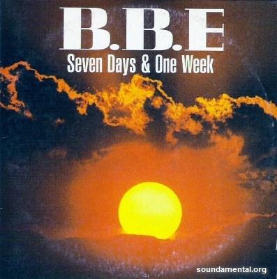 B.B.E - Seven days & one week / Copyright B.B.E.