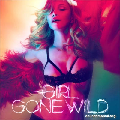 Madonna - Girl gone wild / Copyright Madonna